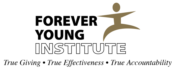 Forever Young Institute. True Giving - True Effectiveness - True Accountability